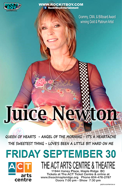JUICE NEWTON IN MAPLE RIDGE