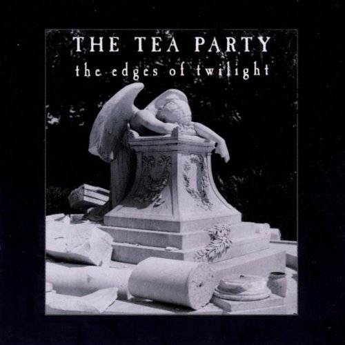 The Tea Party The Edges of Twilight