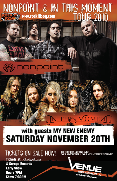 NONPOINT, IN THIS MOMENT and MY NEW ENEMY