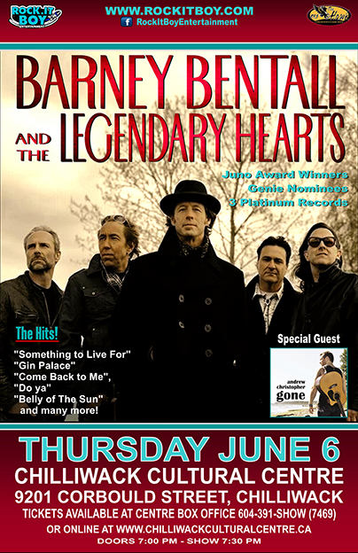 BARNEY BENTALL & THE LEGENDARY HEARTS IN CHILLIWACK